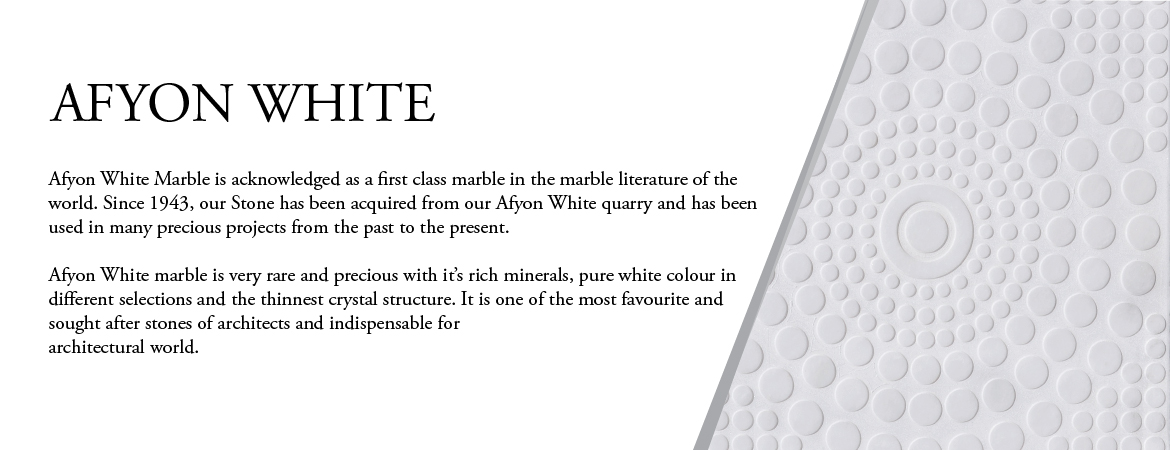 Afyon White Introduction